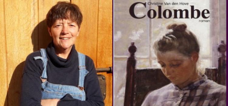 Colombe, de verrassende debuutroman van Christine Van den Hove over verboden vrouwenliefde